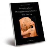 Tatuaggio Artistico, Micropigmentazione Estetica, Body Piercing