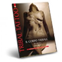 Tribal Tattoo - Il Corpo Tribale