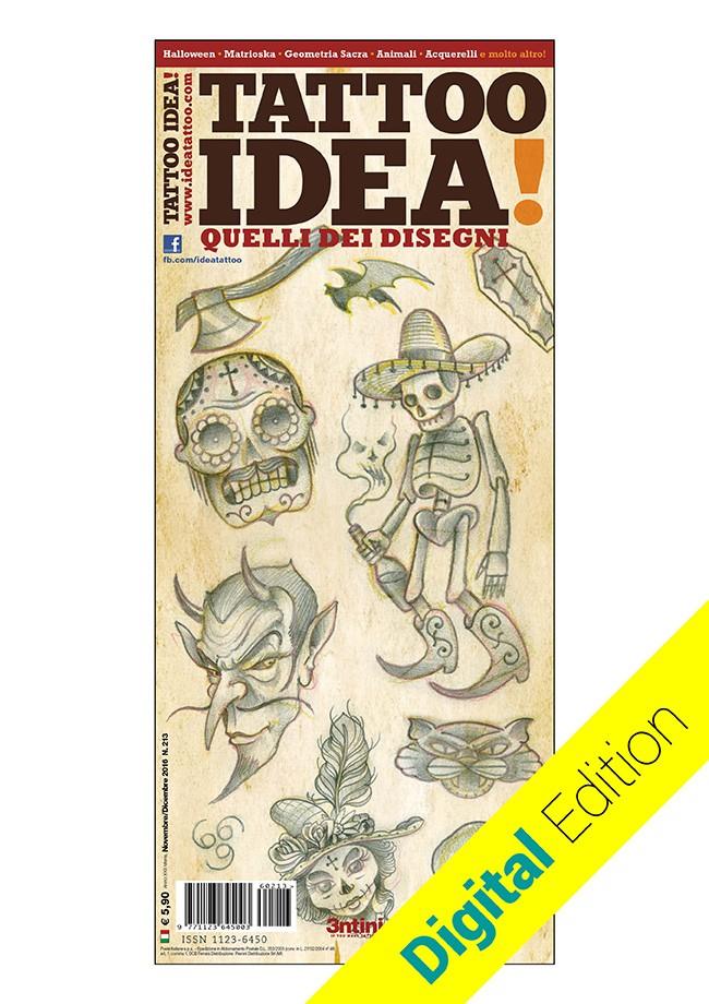 Idea Tattoo 213 Nov/Dec 2016 DIGITAL EDITION