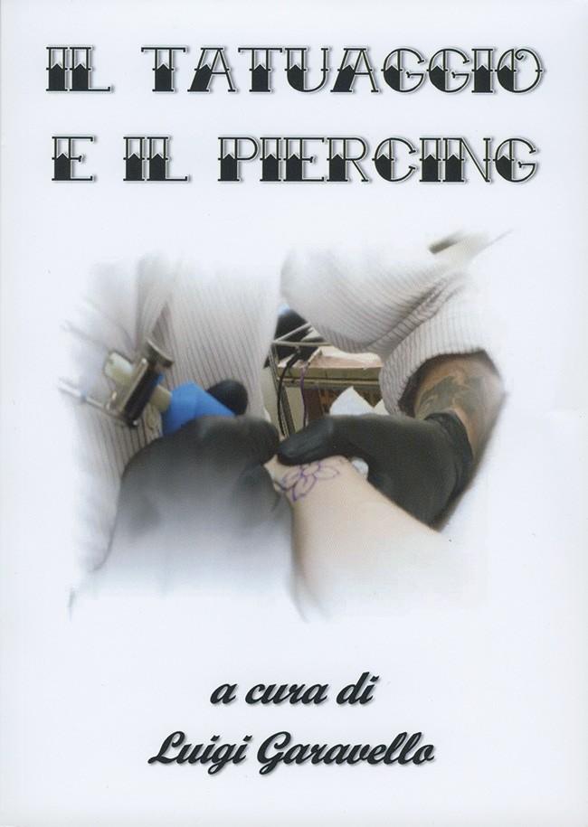 Il Tatuaggio e il Piercing